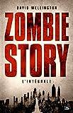 Zombie story - L'intégrale