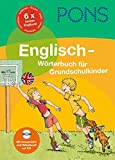 PONS Grundschulwörterbuch Englisch: Der komplette Grundschulwortschatz