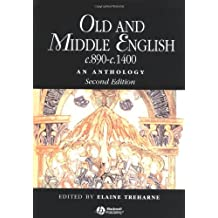 Old and Middle English c.890-c.1400: An Anthology (Blackwell Anthologies)