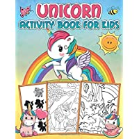 Unicorn Activity Book for Kids: A fun educational workbook with learning activities: Mazes, Copy The Pictures, Word Searches, Coloring Pages and more!