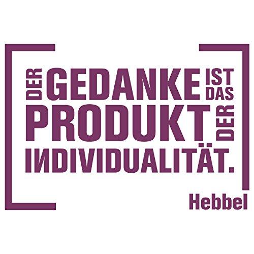 WANDKINGS Wandtattoo – Der Gedanke ist das Produkt der Individualität. (Friedrich Hebbel) – Wähle aus 5 Größen & 35 Farben