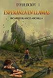 Image de Esperanza en Llamas: Ciclo Involución I (Ciclo Involucion: La saga de fantasía más innovadora del año nº 1)