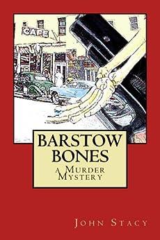 Barstow Bones (English Edition) par [Stacy, John]