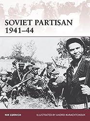 Soviet Partisan 1941-44 (Warrior, Band 171)