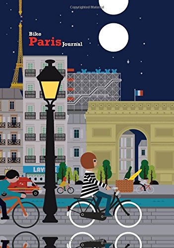 Bike Paris Journal: Lined Journal, Hardcover with Accordion Pocket, and Embedded Pen (Streamline Journal)