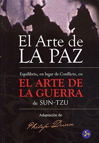 El arte de la paz: Equilibrio, en lugar de conflicto, en El Arte de la Guerra de Sun-Tzu (Nuevo mundo)