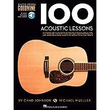 100 Acoustic Lessons - Guitar Lesson Goldmine Series (Book & Online Audio) by Michael Mueller (2013-02-01)