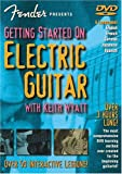 Fender Presents Getting Started on Electric Guitar With Keith Wyatt: Over 50 Interactive Lessons : English, French, Germ