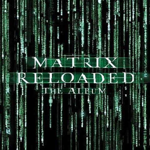 Matrix Reloaded: the Album / O - Matrix Mixer