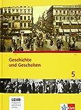 Geschichte und Geschehen 5. Ausgabe Berlin, Bremen, Mecklenburg-Vorpommern, Niedersachsen Gymnasium: Schülerbuch mit CD-ROM Klasse 9 (Geschichte und Geschehen. Sekundarstufe I)