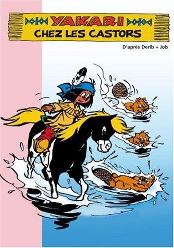 Yakari, Tome 4 : Yakari chez les castors