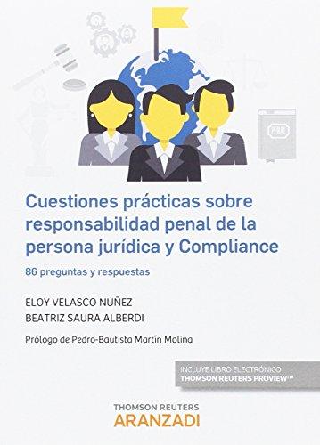 Cuestiones prácticas sobre responsabilidad penal de la persona jurídica y Compli (Especial)