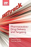 FASTtrack: Pharmaceutics - Drug Delivery and Targeting (FASTtrack Pharmacy)