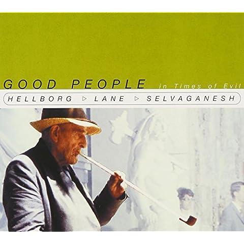 Good People in Times of Evil by Jonas Hellborg (2000-05-03)