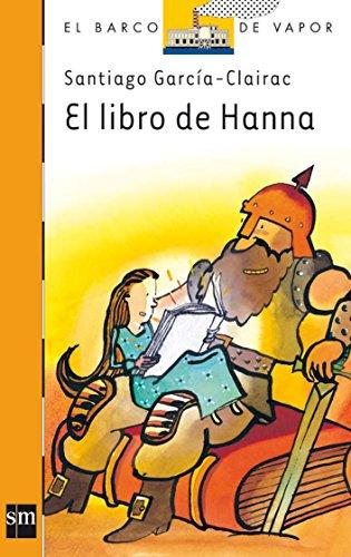 El libro de Hanna (Barco de Vapor Naranja) por Santiago García-Clairac