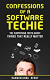 #9: Confessions of a Software Techie: The Surprising Truth about Things that Really Matter