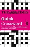 The Times Quick Crossword Book 8