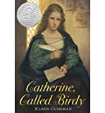 [(Catherine, Called Birdy )] [Author: Karen Cushman] [Jun-2012] bei Amazon kaufen