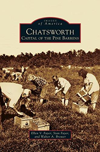 Chatsworth: Capital of the Pine Barrens
