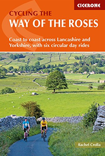 Cycling the Way of the Roses: Coast to coast across Lancashire and Yorkshire, with six circular day rides (Cycling and Cycle Touring) (English Edition)
