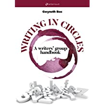 Writing in circles. A writers' group handbook