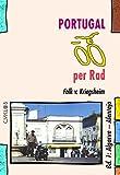 Portugal per Rad: Algarve - Alentejo (Cyklos-Fahrrad-Reiseführer) - Falk von Kriegsheim