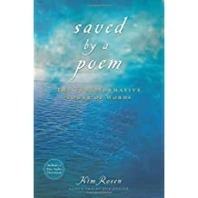 Saved by a Poem: The Transformative Power of Words [With CD (Audio)] of Rosen, Kim Pap/Com Edition on 01 October 2009