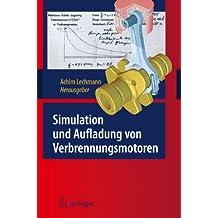 Simulation und Aufladung von Verbrennungsmotoren