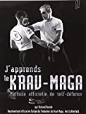J'apprends le Krav-Maga - Tome 6 Programmes ceinture noire 1.Darga