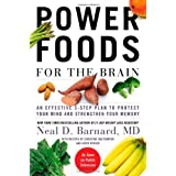 Power Foods for the Brain: An Effective 3-Step Plan to Protect Your Mind and Strengthen Your Memory by Neal D Barnard (2013-02-19)