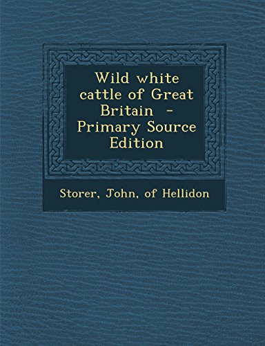 Wild white cattle of Great Britain