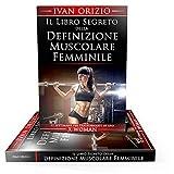 Il libro segreto della definizione muscolare femminile. 12...