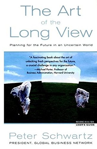 The Art of the Long View: Planning for the Future in an Uncertain World (Business)