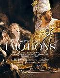 Histoire des émotions - volume 1 de l'antiquité aux