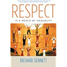 Respect in a World of Inequality (English Edition)