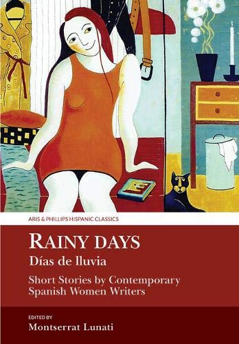 Rainy Days / Dias de Lluvia (Aris and Phillips Hispanic Classics)