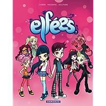 Elfées (Les) - tome 7 - Les Elfées (7)