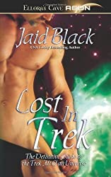 Lost in Trek (Trek Mi Q'an, The Definative Guide to the Trek Mi Q'an Universe) by Jaid Black (2007-05-01)