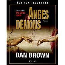 Anges et Démons : Edition illustrée