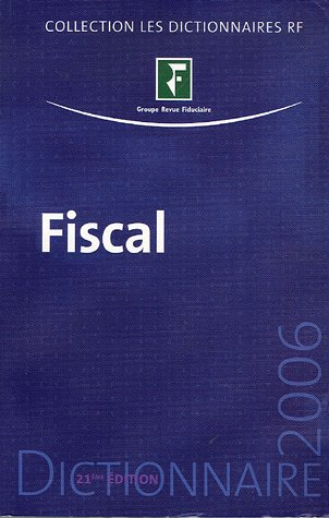 Dictionnaire fiscal 2006