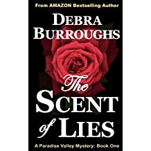 [ THE SCENT OF LIES: A PARADISE VALLEY MYSTERY ] BY Burroughs, Debra ( AUTHOR )Jun-26-2012 ( Paperback )
