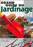 Le Grand Guide du jardinage