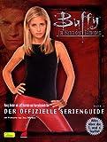 Buffy. Im Bann der Dämonen. Der offizielle Serien- Guide Bd. 2.