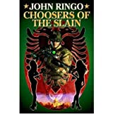 Choosers of the Slain [Hardcover]