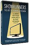 Showrunners: The Art of Running a TV Show [Import italien]