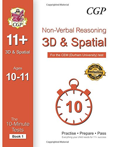 10-Minute Tests for 11+ Non-Verbal Reasoning: 3D and Spatial Ages 10-11 (Book 1) - CEM Test (CGP 11+ CEM)