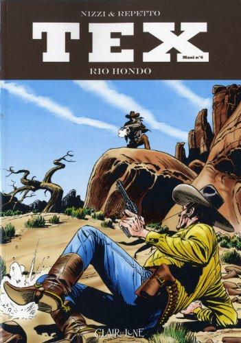 Tex Maxi, Tome 6 : Rio Hondo par Miguel Angel Repetto