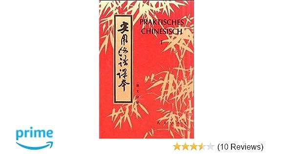 Praktisches Chinesisch: Amazon de: Eckhard Berkenbusch: Bücher