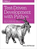 [(Test-Driven Development with Python)] [By (author) Harry J. W. Percival] published on (July, 2014)