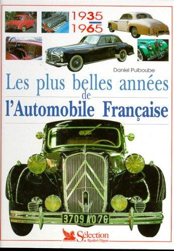 Les plus belles années de l'automobile française : 1935-1965
